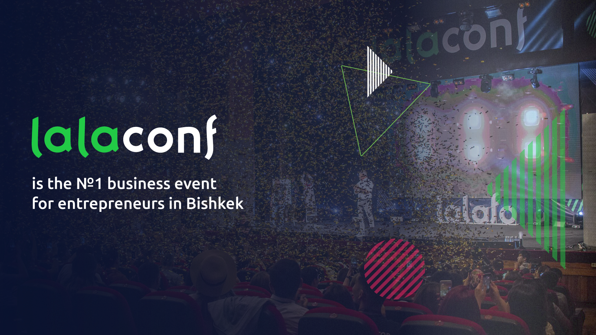 LalaConf is the №1 business event for entrepreneurs in Bishkek