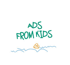 Ads from kids